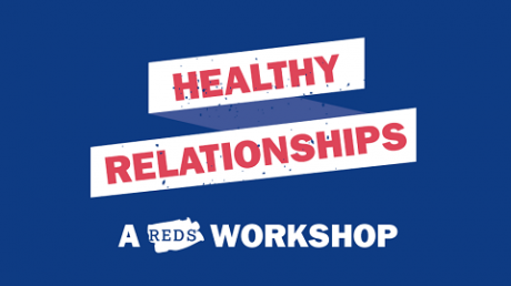 Dark blue graphic with text that says Healthy Relationships, a REDS workshop